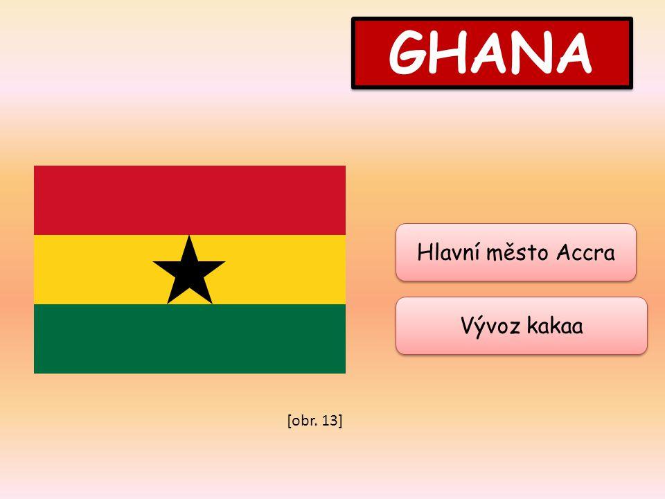 GHANA Hlavní město Accra Vývoz kakaa [obr. 13]